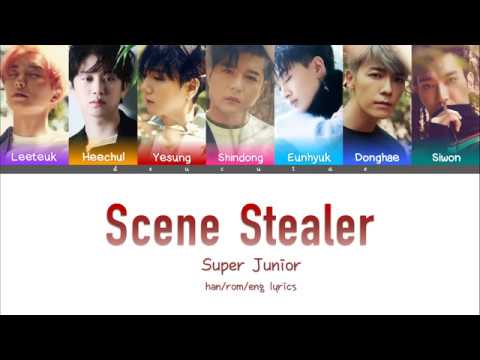 SUPER JUNIOR (슈퍼주니어) - SCENE STEALER Lyrics (Color Coded Han/Rom/Eng)