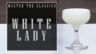 Master The Classics: White Lady