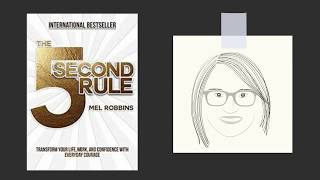 THE 5 SECOND RULE by Mel Robbins | Core Message