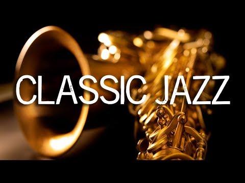 Jazz Music   Classic Jazz Saxophone Music   Relaxing Jazz Background Music   Soft Jazz