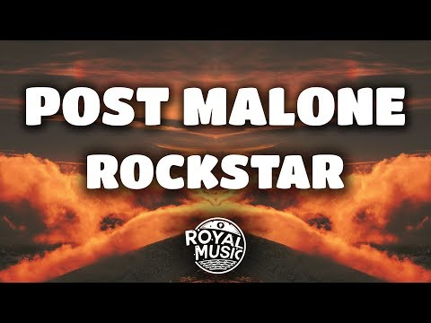 Post Malone – rockstar ft. 21 Savage (Lyrics)