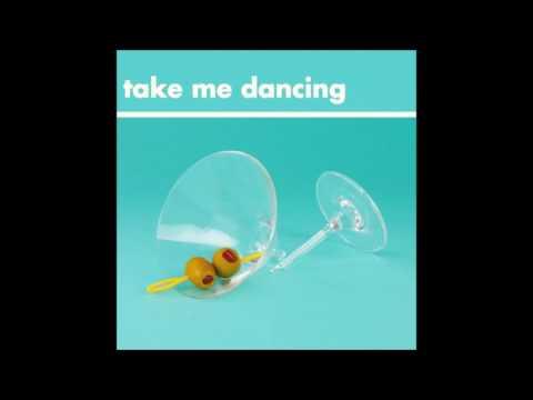Will Joseph Cook-Take Me Dancing