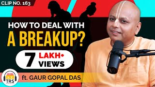 How To Deal With A Breakup? ft. @Gaur Gopal Das   TheRanveerShow Clips