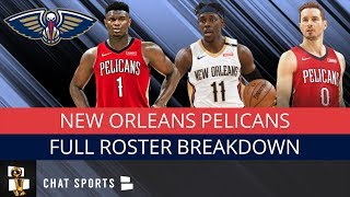 Full 2019-20 Pelicans Roster Breakdown Feat. Zion Williamson, Jrue Holiday, Jaxson Hayes & More
