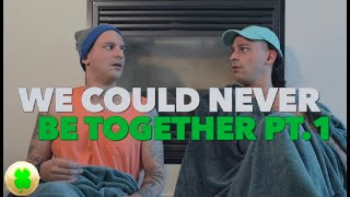 We Could Never Be Together [PT.1] | PatD Lucky