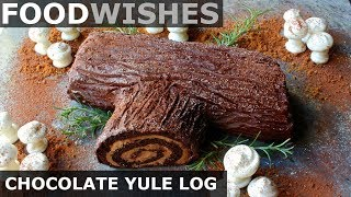 Chocolate Yule Log (Buche de Noel) - Food Wishes