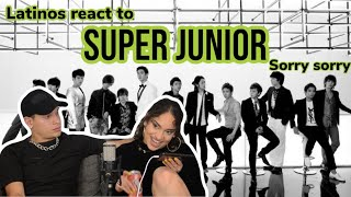 Latinos react to SUPER JUNIOR - SORRY SORRY 😎🔥| reaction video FEATURE FRIDAY ✌