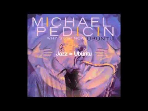 Jazz is Ubuntu - Michael Pedicin