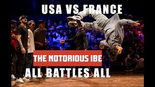 TEAM USA VS TEAM FRANCE    ALL BATTLES ALL 2018   THE NOTORIOUS IBE 2018