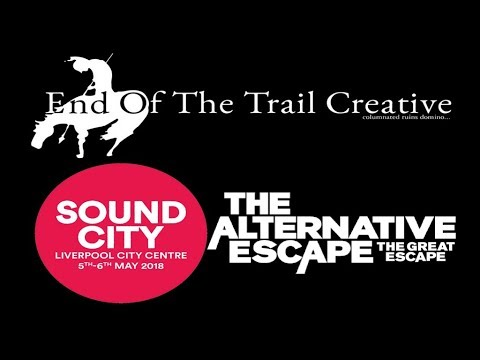 Our bands at GREAT ESCAPE/LIVERPOOL SOUND CITY / 2018