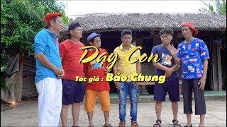 DẠY CON - Bảo Chung, Bảo Liêm, Việt Mỹ, Hồng Tài, Y Chung, Bảo Tũn