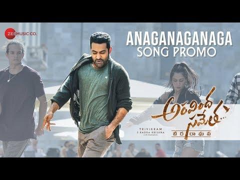 Anaganaganaga-Song-Promo---Aravindha-Sametha