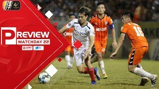 Preview vòng 22 V.League 2019 | Biến động khó lường | VPF Media