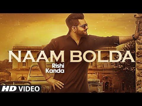 Naam Bolda: Rishi Kanda (Full Song) Freak Singh - Mirzaa