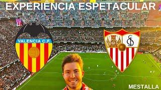EXPERIÊNCIA ESPETACULAR DE LA LIGA - Uma cidade linda e um estádio lindo/ Valencia x Sevilla