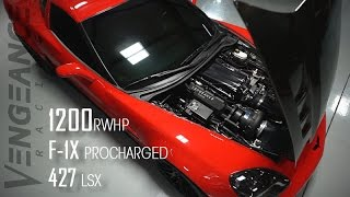 1200 RWHP Supercharged C6 Z06 - VENGEANCE RACING