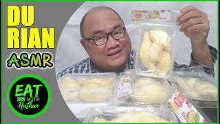ASMR STINKY DURIAN AND WHY DO I LOVE YOU SO MUCH. (EATING VIDEO)