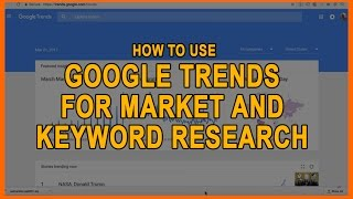How To Use Google Trends For Market & Keyword Research