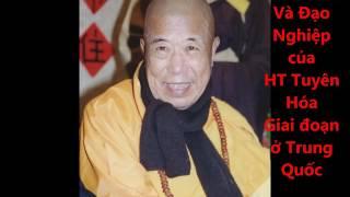 Cuộc đời Và Đạo Nghiệp HT Tuyên Hóa  Giai Đoạn ở Trung Quốc- Tập 1