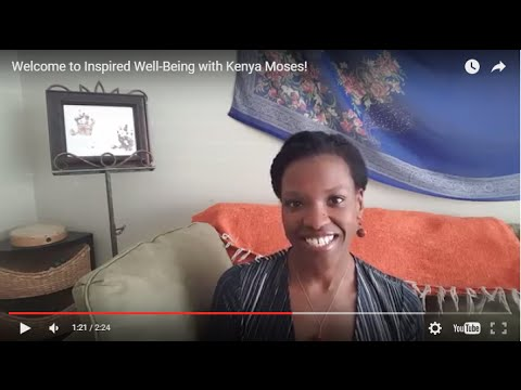 Welcome to Inspired Well-Being with Kenya Moses!