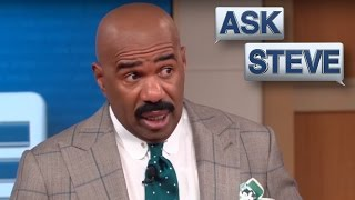 Ask Steve: No One Told Your Little Ass... || STEVE HARVEY