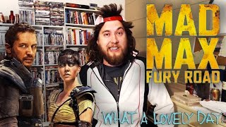 Ozzy Man Reviews: Mad Max Fury Road