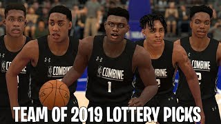 What If The 2019 NBA Draft Lottery Picks Created Their Own Team? | NBA 2K19