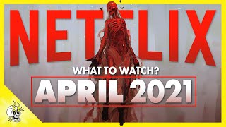 What to Watch on NETFLIX April 2021, According to Darren Van Dam | Flick Connection