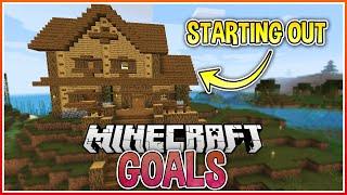 Our Starter Base!   Minecraft Goals Ep.1