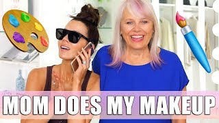 My MOM Does My MAKEUP