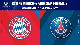 Bayern Munich vs Paris Saint-Germain | Quarterfinals Preview | UCL on CBS Sports