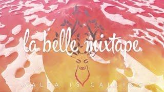 La Belle Mixtape   Malta Is Calling