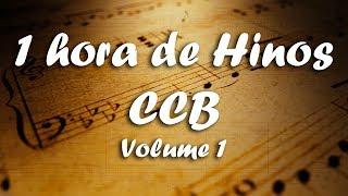 1 hora de hinos CCB - Volume 1. Hinário 5 / 1 hour of CCB Hymns. Lindos arranjos