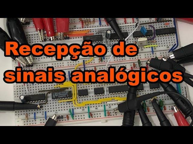 CONFIRA A RECEPÇÃO DE SINAIS ANALÓGICOS AMOSTRADOS | Conheça Eletrônica! #176