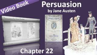 Chapter 22 - Persuasion by Jane Austen