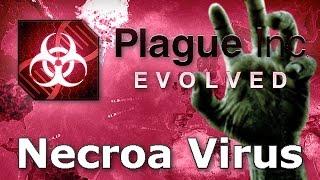 Plague Inc. Evolved - Necroa Virus Walkthrough (Mega Brutal)