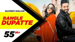 Rangle Dupatte – Dilpreet Dhillon Video HD