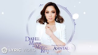 "Jona - Dahil Mahal Na Mahal Kita from ""Asintado"" (Official Lyric Video)"