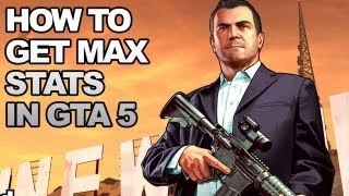 GTA 5: How To Max Your Stats Easily