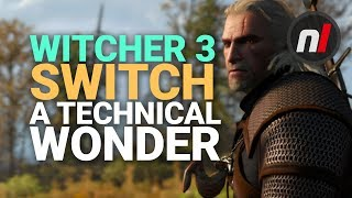 The Witcher 3 Is A Technical Wonder On Nintendo Switch | Preview