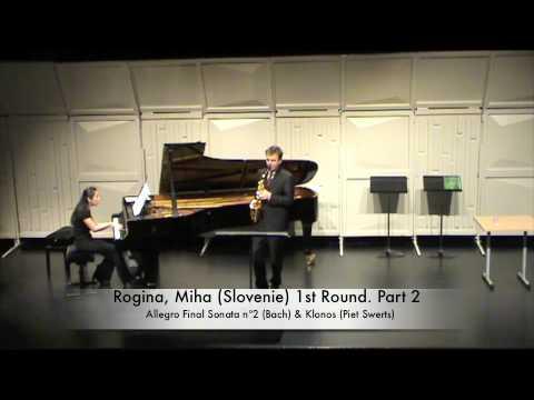 Rogina, Miha (Slovenie) 1st Round. Part 2