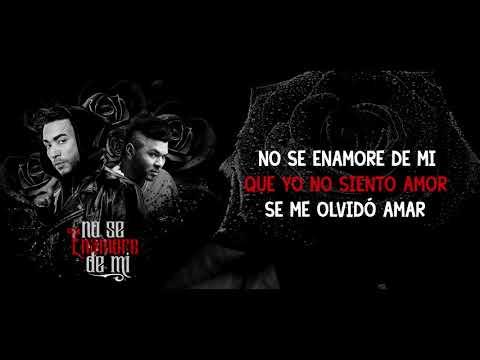 Don Omar X Chacal - No Se Enamore De Mi (Lyric Video)