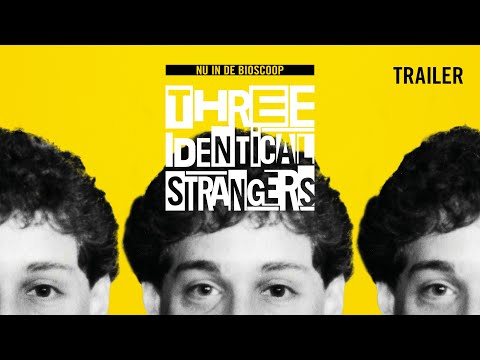 Three Identical Strangers'
