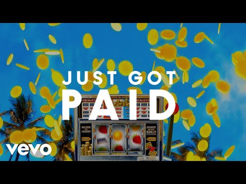 Sigala, Ella Eyre, Meghan Trainor - Just Got Paid (Official Lyric Video) ft. French Montana