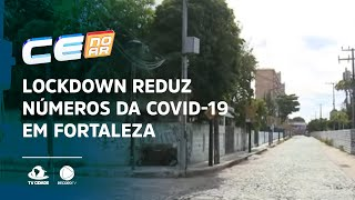 Lockdown reduz números da Covid-19 em Fortaleza, diz especialista
