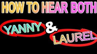 SOLVED: How To Hear Laurel or Yanny