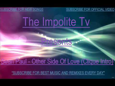 Baixar SEAN PAUL OTHER SIDE OF LOVE REMIX LATEST 2013 IMPOLITE TV