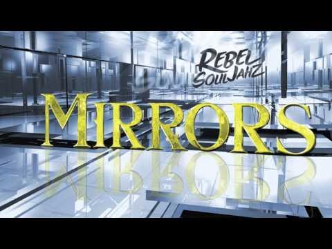Baixar Mirrors by Rebel SoulJahz (Reggae Mix)