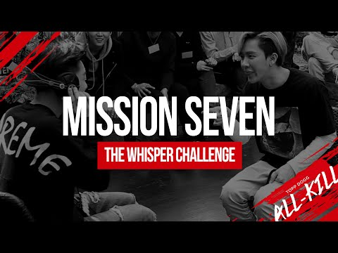 Topp Dogg: All-Kill - Episode 7 – The Whisper Challenge (K-Pop Lyrics Style!)