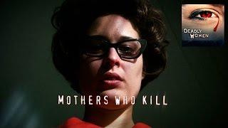 DEADLY WOMEN | Mothers Who Kill | Waneta Hoyt | S3E10